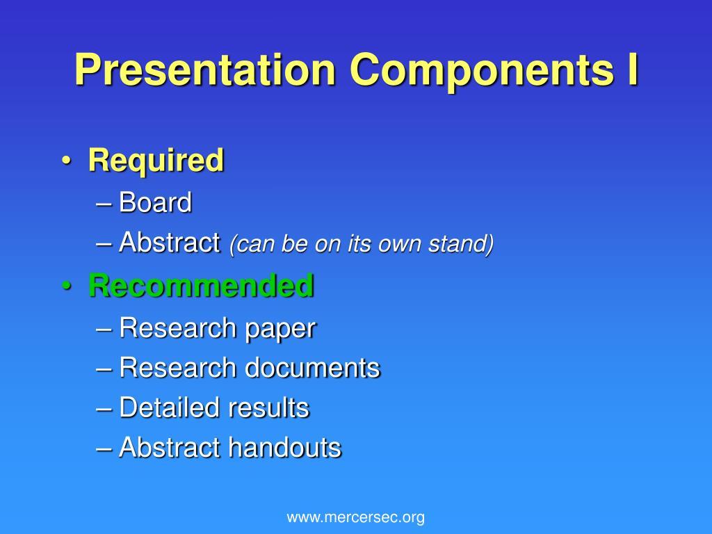 Presentation Components I
