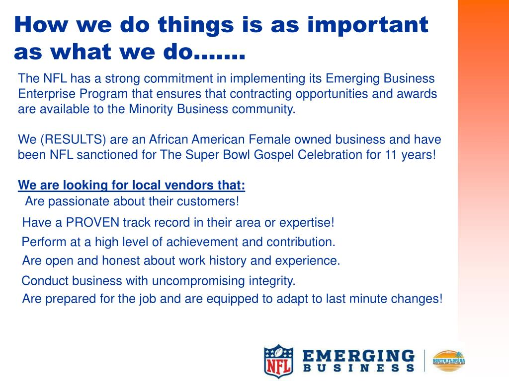 How we do things is as important as what we do…….