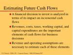 estimating future cash flows