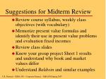 suggestions for midterm review