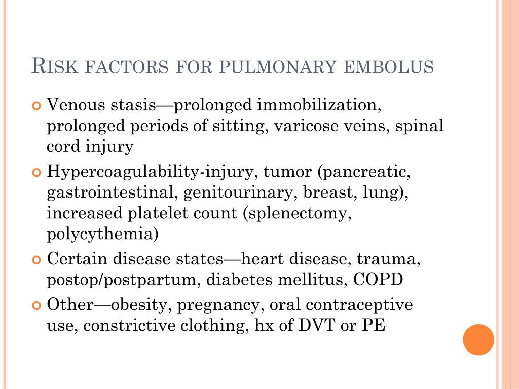 Risk factors for pulmonary embolus