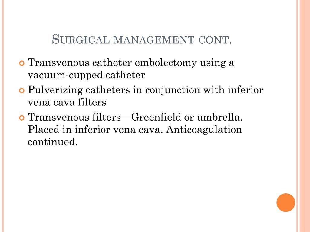Surgical management cont.