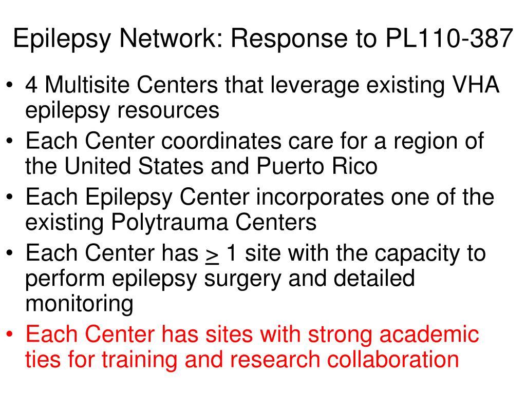 Epilepsy Network: Response to PL110-387
