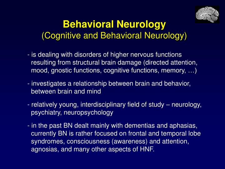 Behavioral neurology cognitive and behavioral neurology