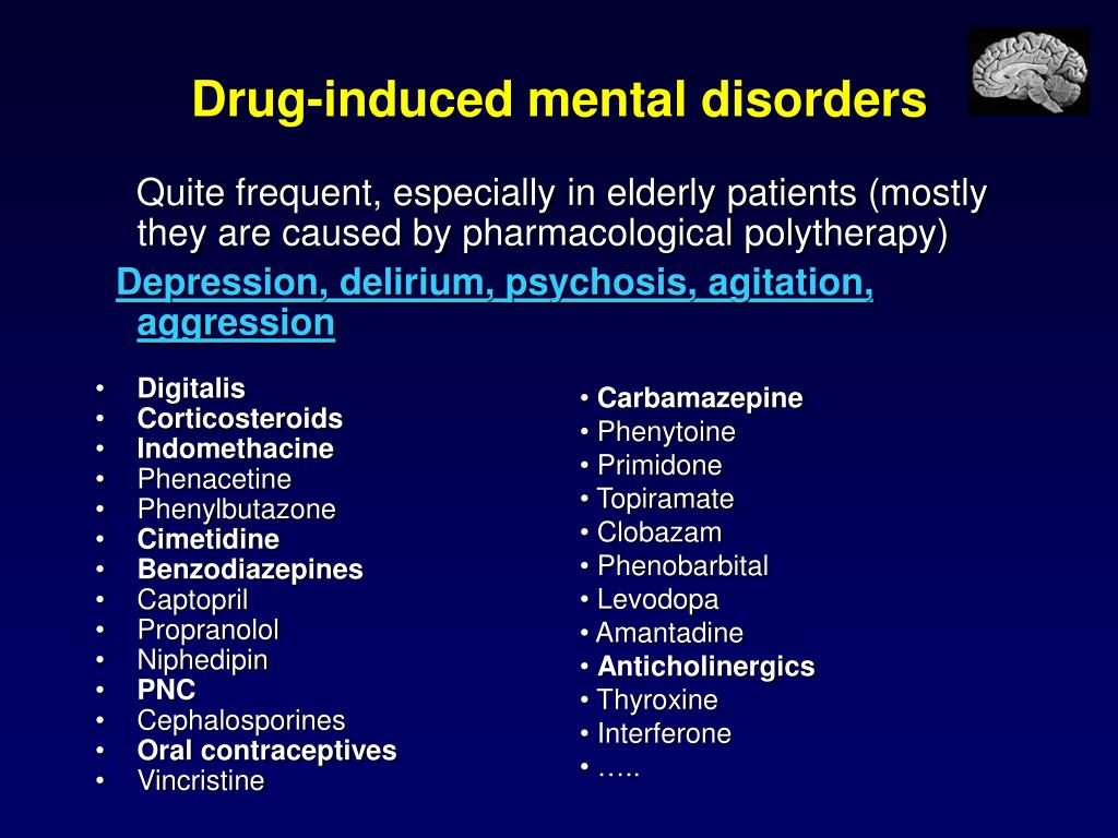 Drug-induced mental disorders