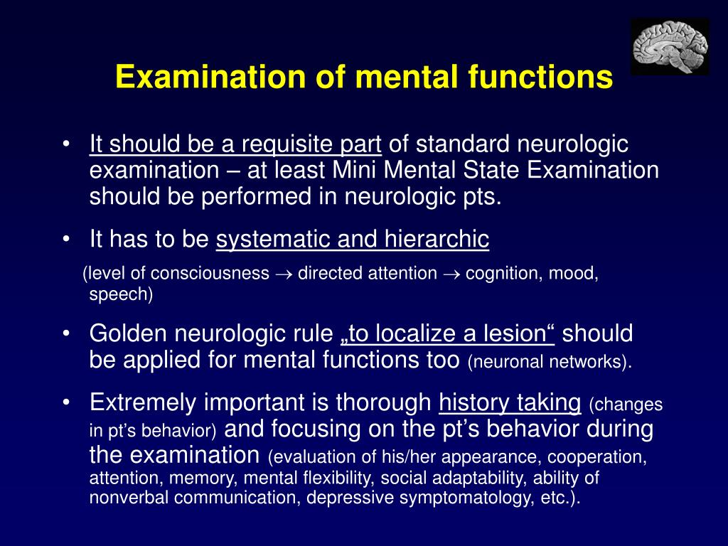Examination of mental functions
