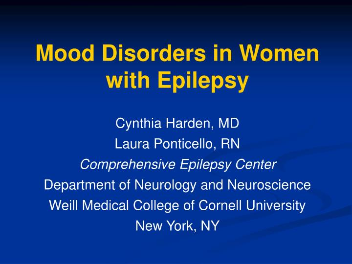 Mood disorders in women with epilepsy l.jpg