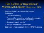 risk factors for depression in women with epilepsy beghi et al 2004