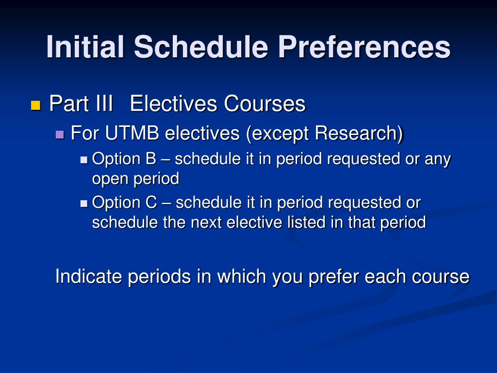 Initial Schedule Preferences