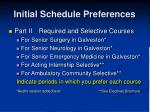 initial schedule preferences8