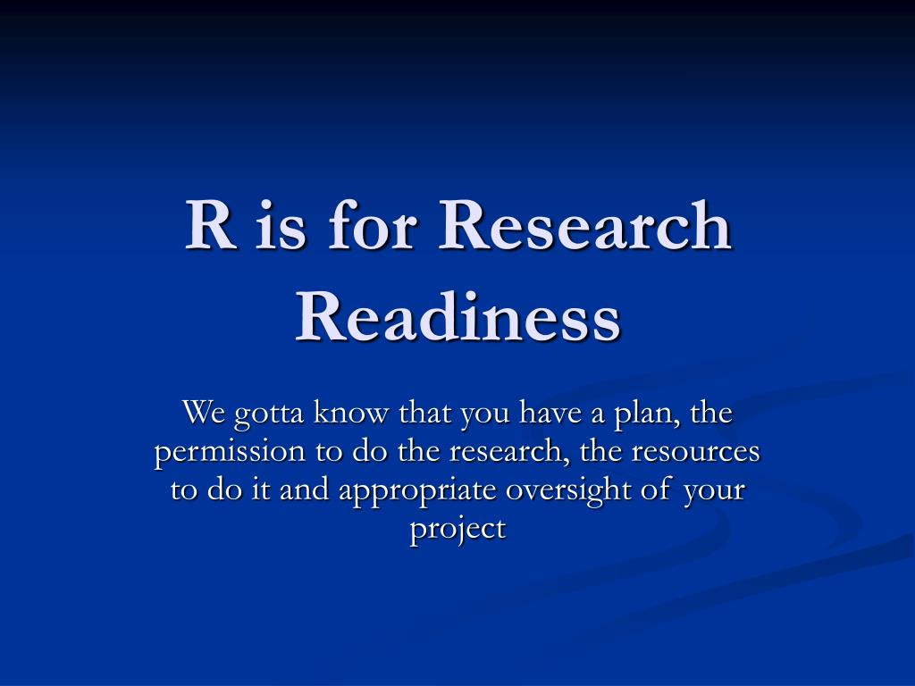 R is for Research Readiness