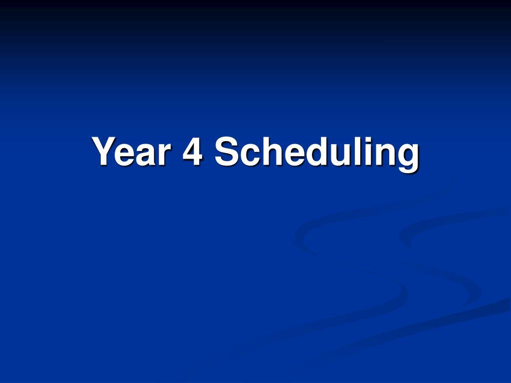 Year 4 Scheduling