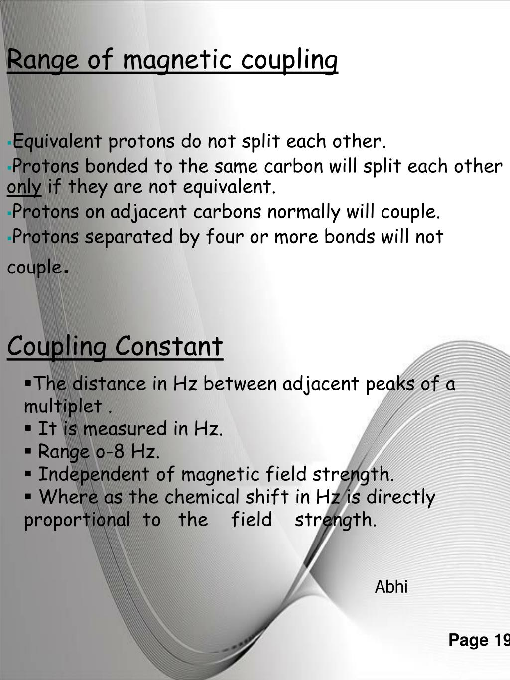 Equivalent protons do not split each other.