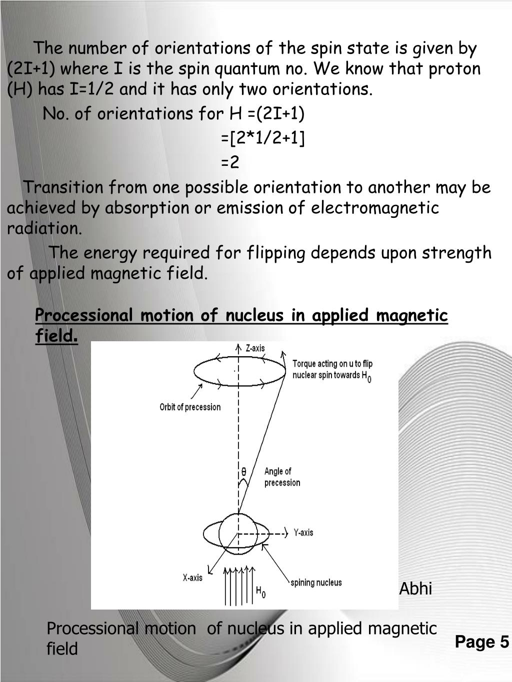 Processional motion of nucleus in applied magnetic field