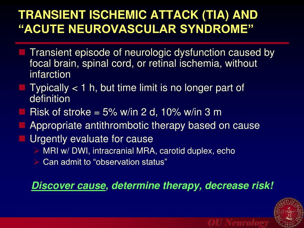 "TRANSIENT ISCHEMIC ATTACK (TIA) AND ""ACUTE NEUROVASCULAR SYNDROME"""