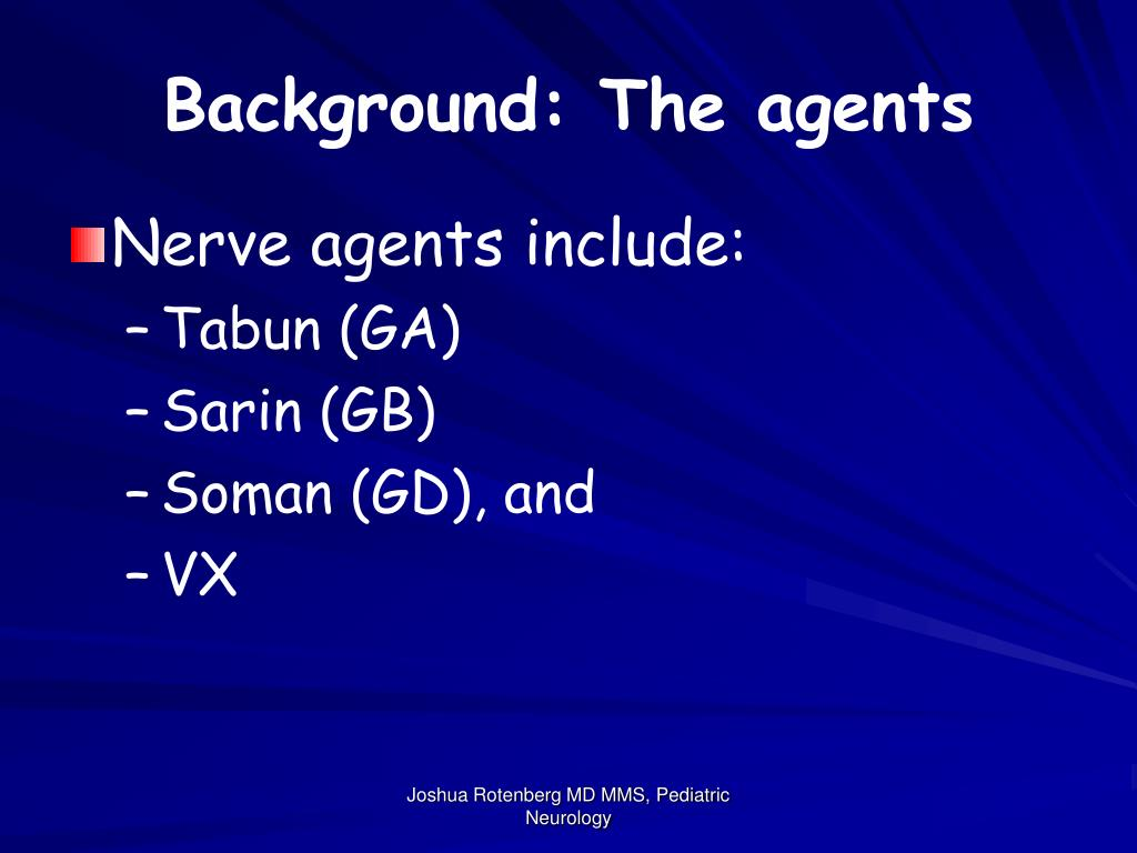 Background: The agents