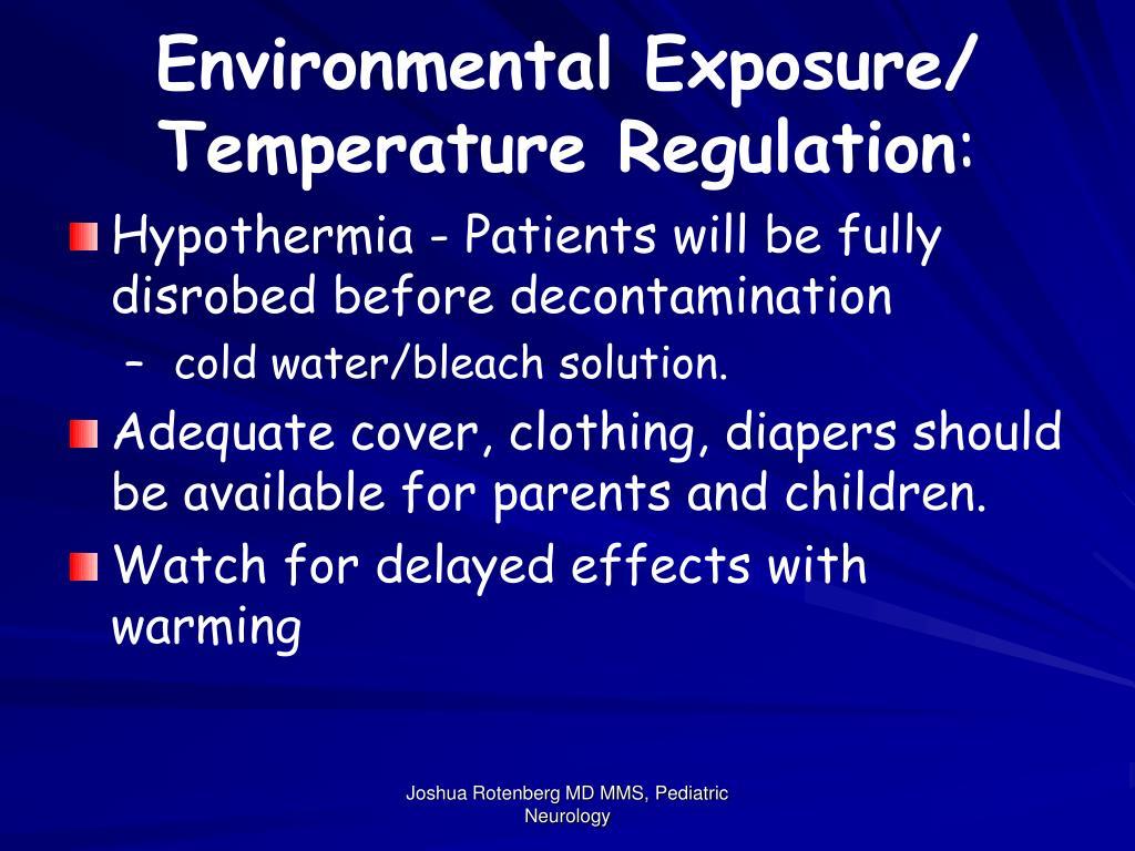 Environmental Exposure/ Temperature Regulation