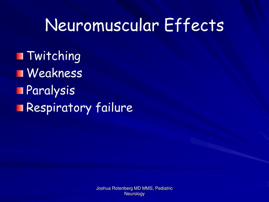 Neuromuscular Effects