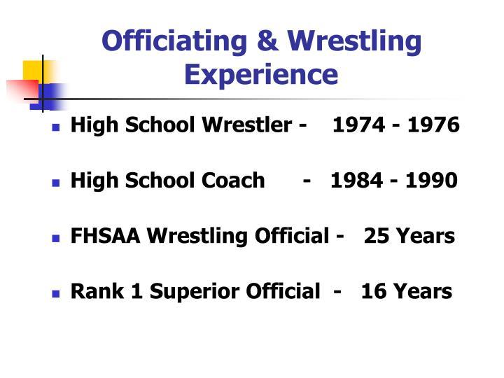 Officiating & Wrestling