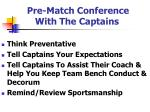pre match conference with the captains