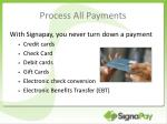 process all payments