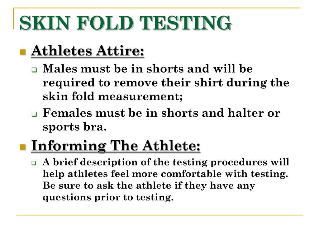 SKIN FOLD TESTING