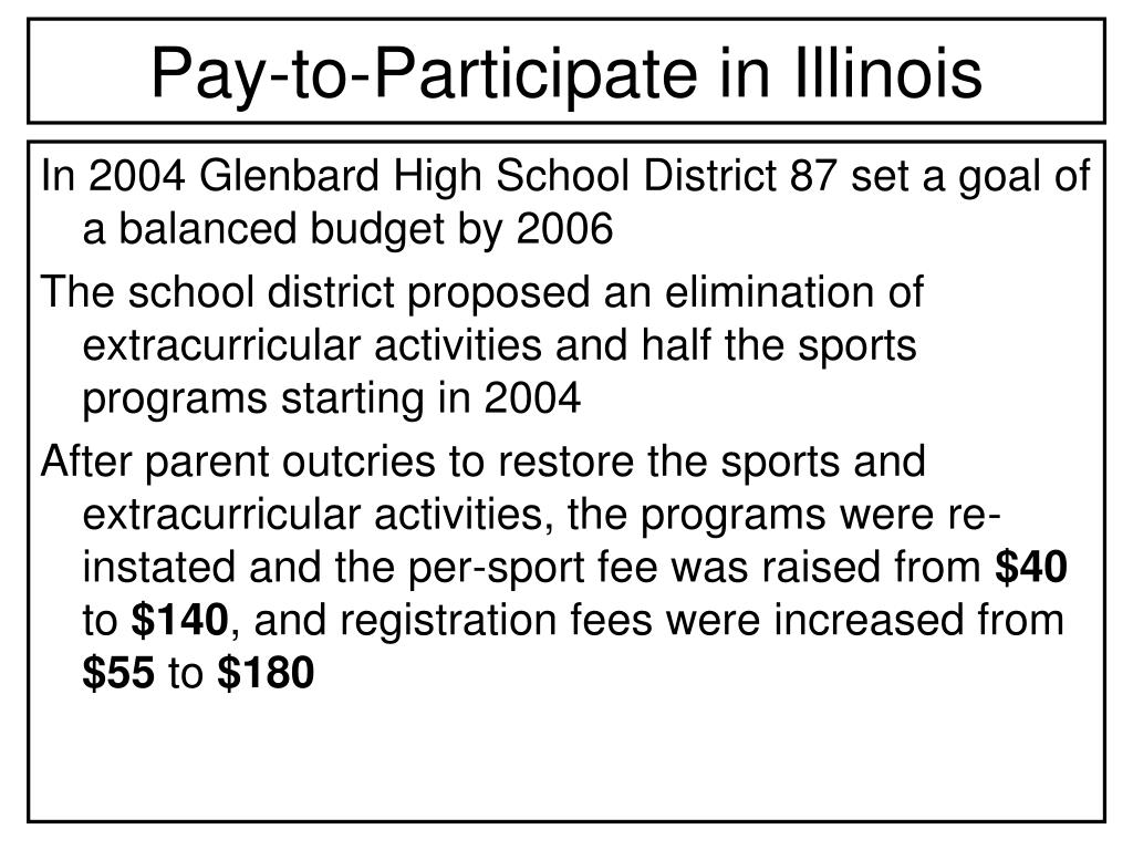 Pay-to-Participate in Illinois