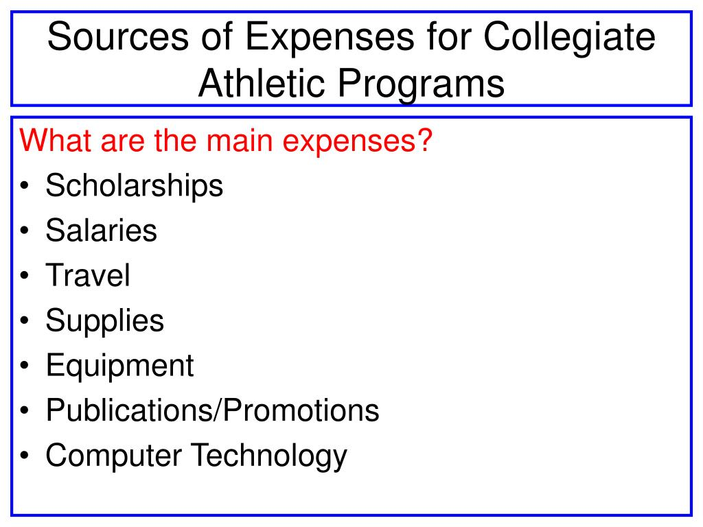 Sources of Expenses for Collegiate Athletic Programs