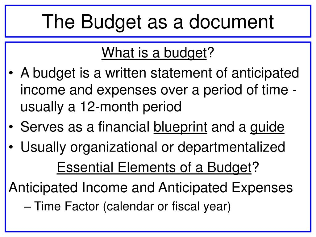 The Budget as a document