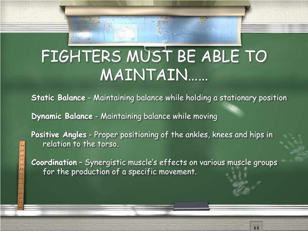 FIGHTERS MUST BE ABLE TO MAINTAIN……