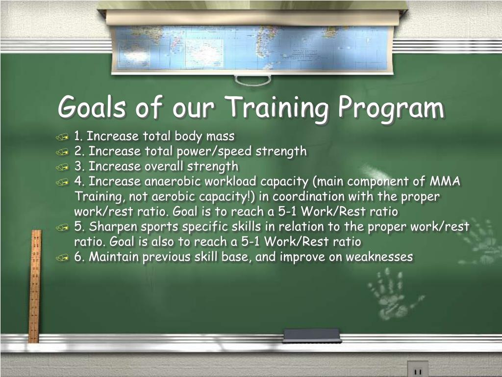 Goals of our Training Program