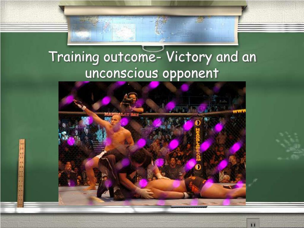 Training outcome- Victory and an unconscious opponent