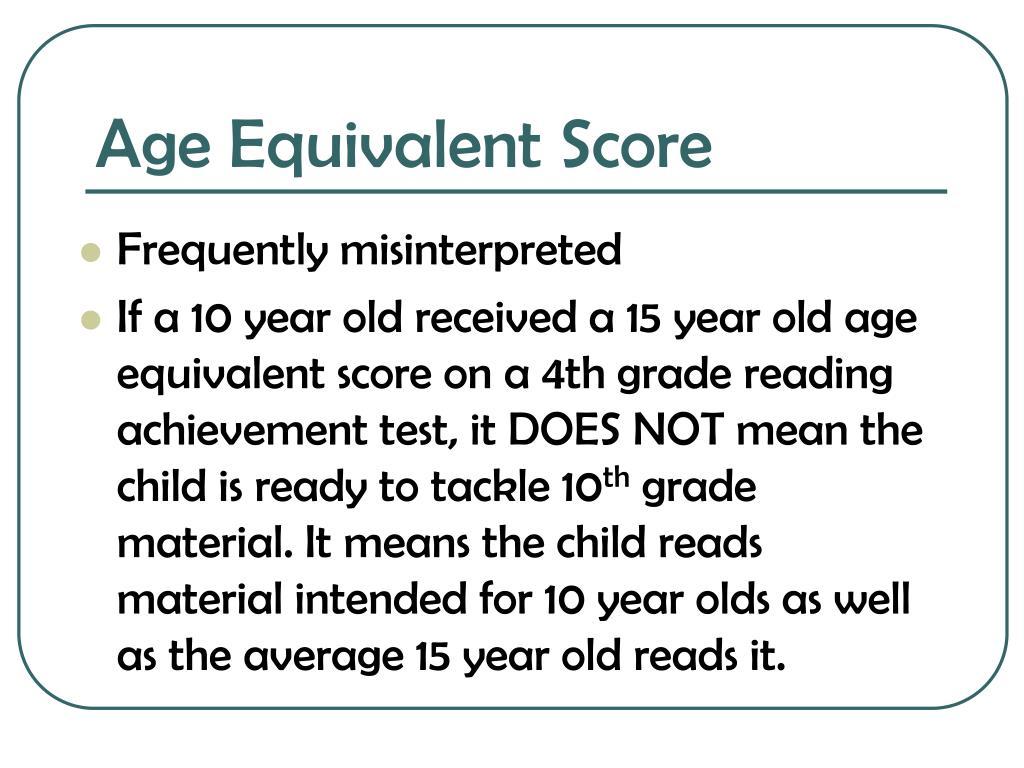 Age Equivalent Score