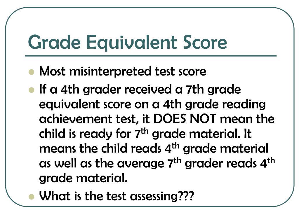 Grade Equivalent Score