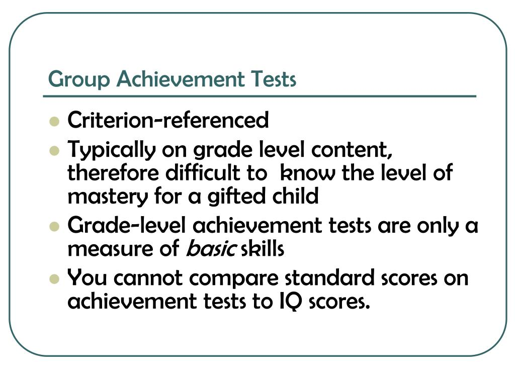Group Achievement Tests
