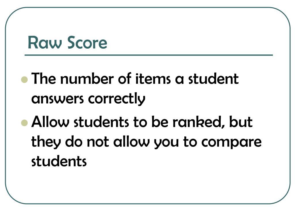 Raw Score