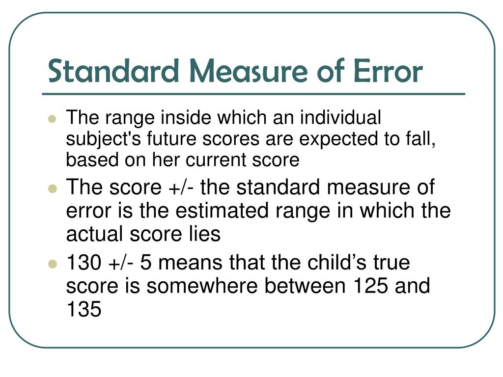 Standard Measure of Error