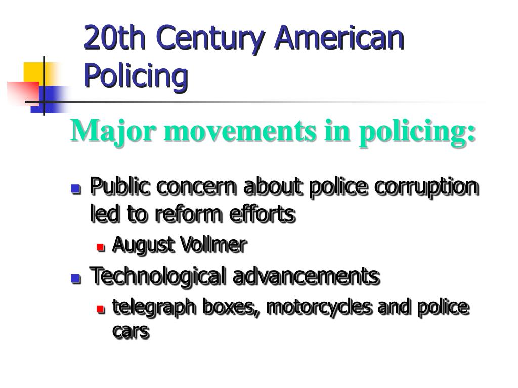 20th Century American Policing