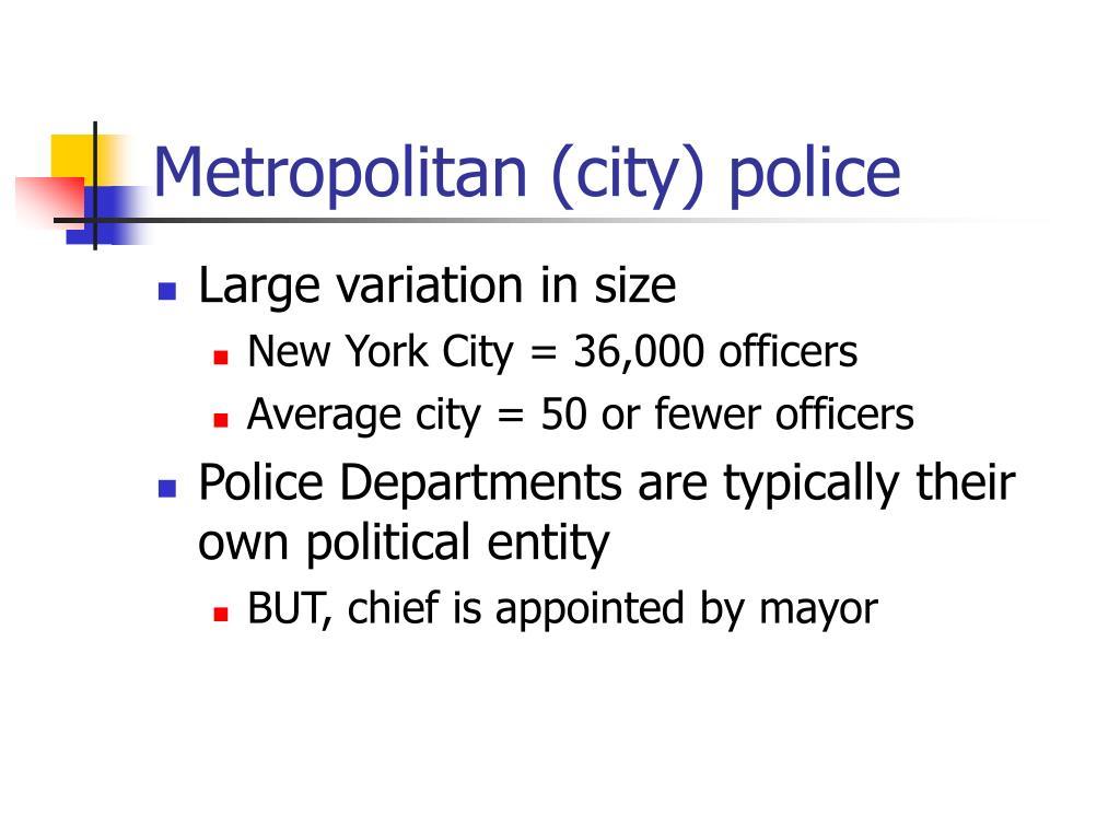 Metropolitan (city) police