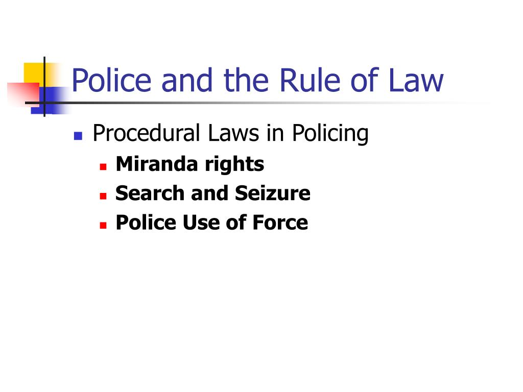 Police and the Rule of Law