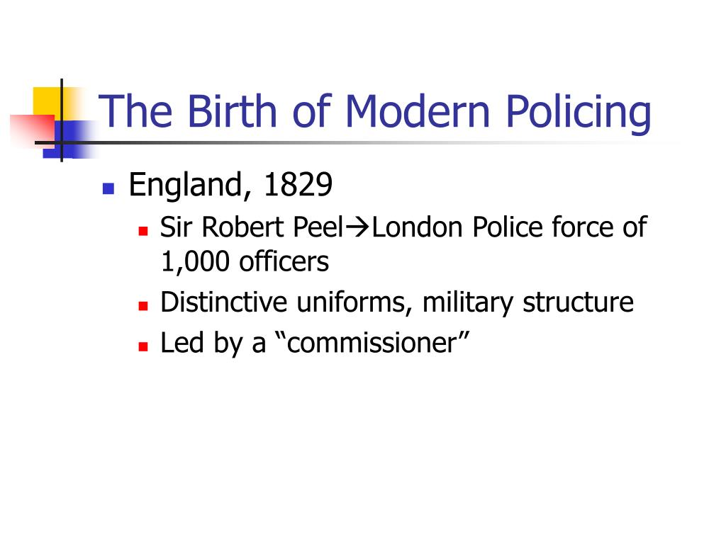 The Birth of Modern Policing