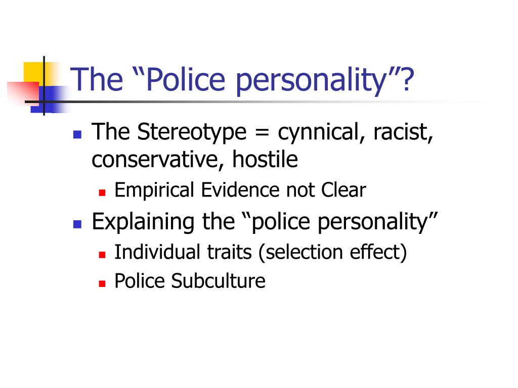 """The """"Police personality""""?"""
