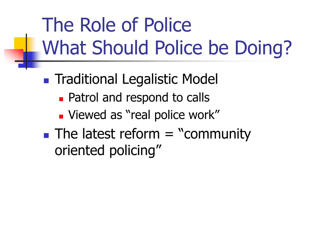 The Role of Police