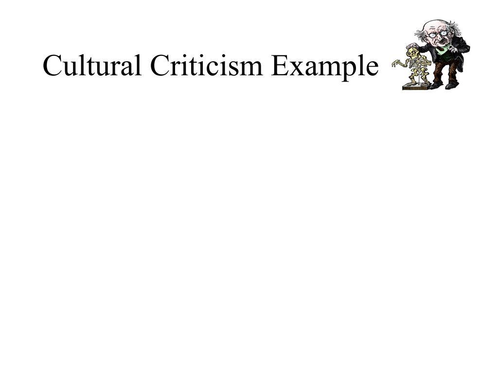Cultural Criticism Example