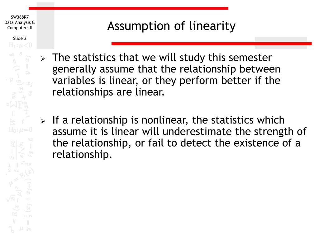 Assumption of linearity