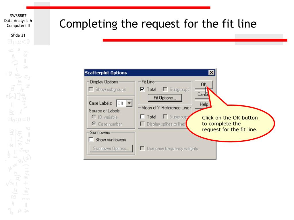 Completing the request for the fit line