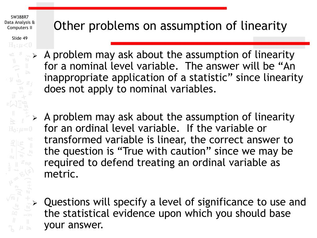 Other problems on assumption of linearity
