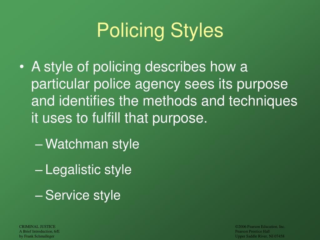 Policing Styles
