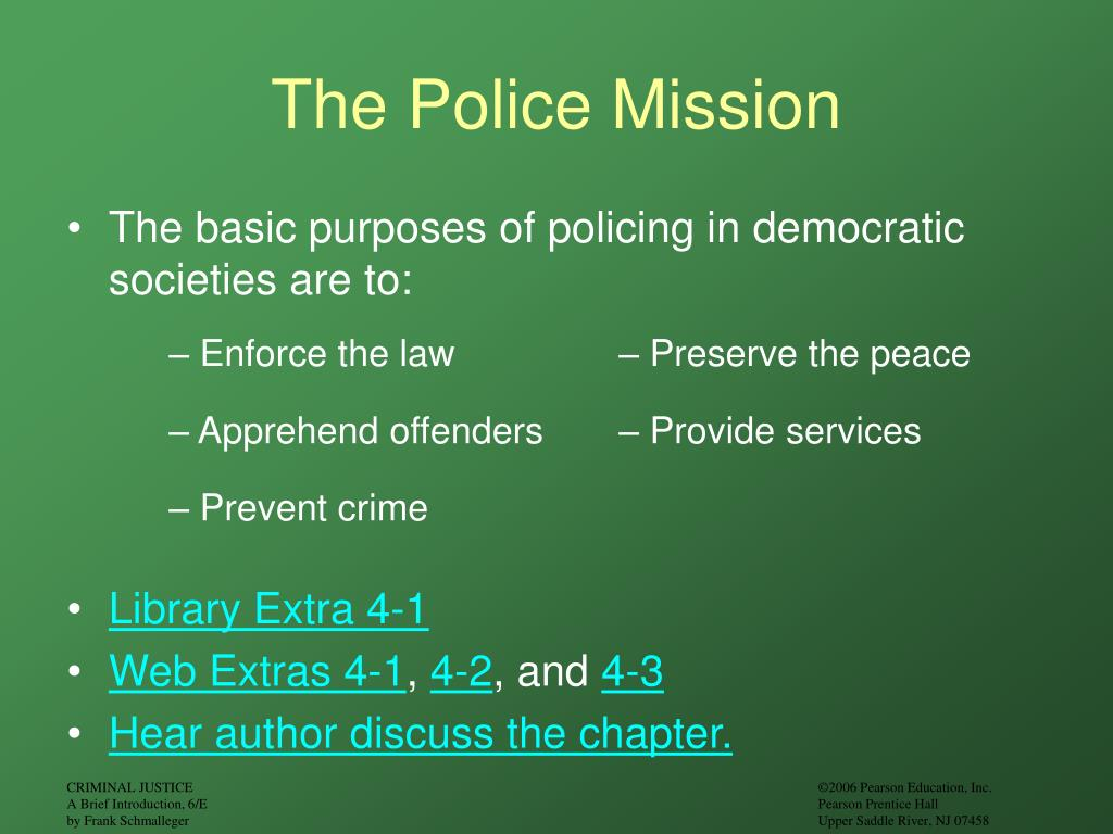 The Police Mission