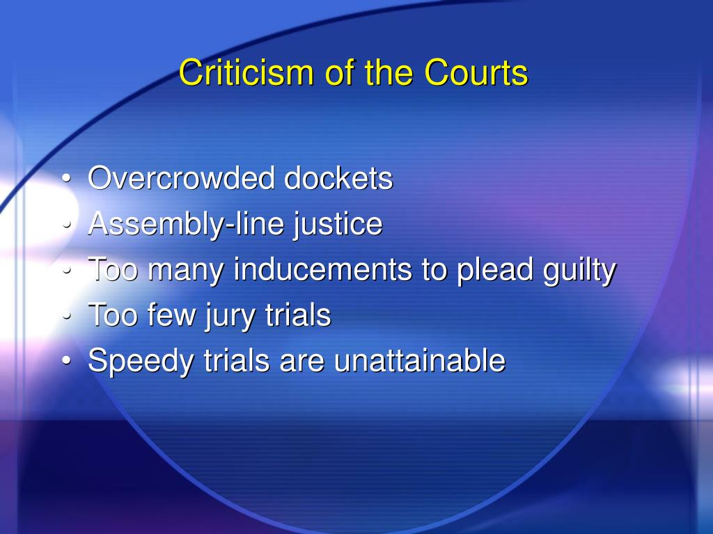 Criticism of the Courts